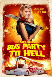 bus party to hell movie poster
