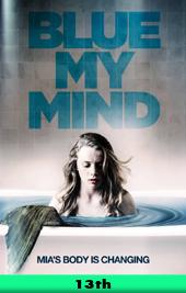 blue my mind movie poster VOD