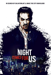 night comes for us movie poster vod
